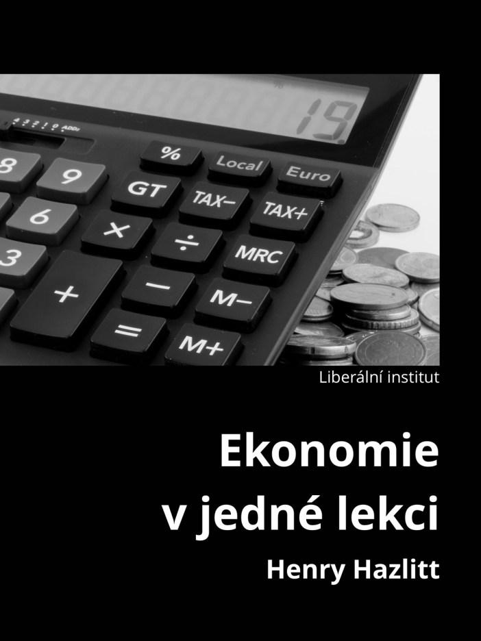 Book Cover: Hazlitt, H. (1946): Ekonomie v jedné lekci