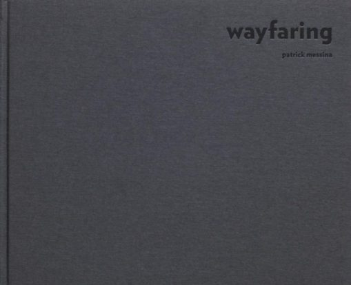 Wayfaring Patrick Messina André S. Labarthe Gwinzegal
