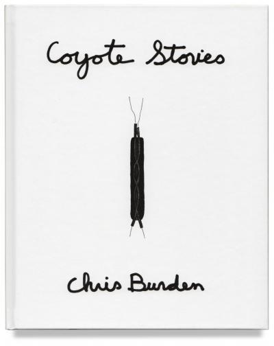 Chris Burden - Coyote Stories