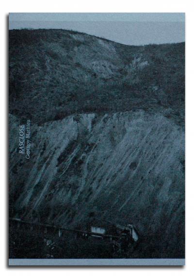 Geoffroy Mathieu - Rasclose - Editions Poursuite