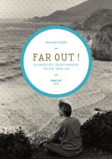 Far out - Bernard Plossu - mediapop éditions
