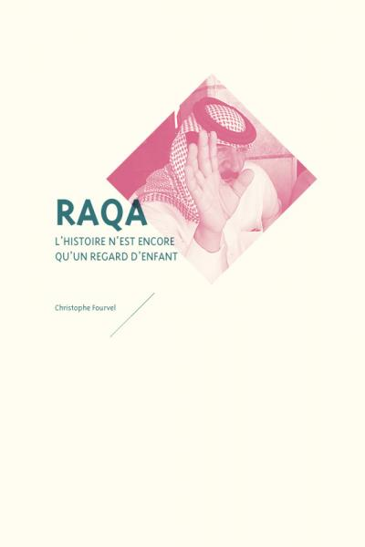 Raqa - Christophe Fourvel - mediapop éditions