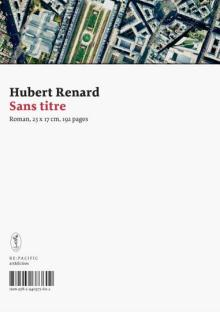Hubert Renard - Sans titre - art&fiction