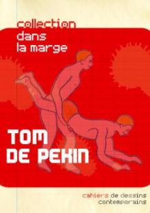 Tom de Pekin - Art Factory