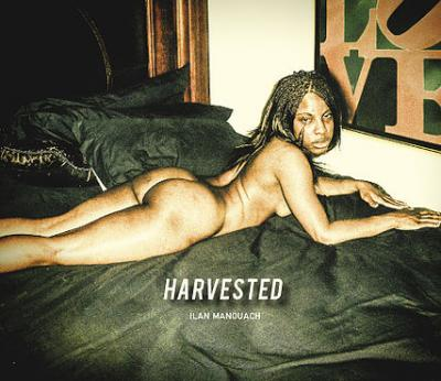Harvested - Ilan Manouach