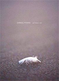 Le blanc nez - Daniel Fouss