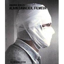 Alain Cavalier Filmeur - De l'incidence éditeur