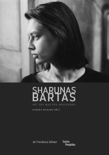 Sharunas Bartas - De l'incidence éditeur