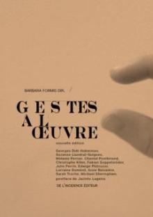 Gestes à l'oeuvre - Barbara Formis