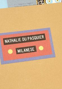 Nathalie du Pasquier - Milanese