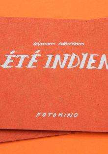 Simon-Roussin-Ete-Indien-Fotokino
