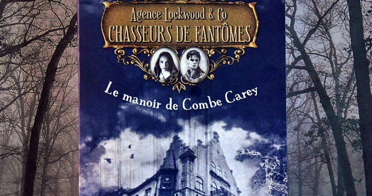 Agence Lockwood and Co, chasseurs de fantômes -Jonathan Stroud
