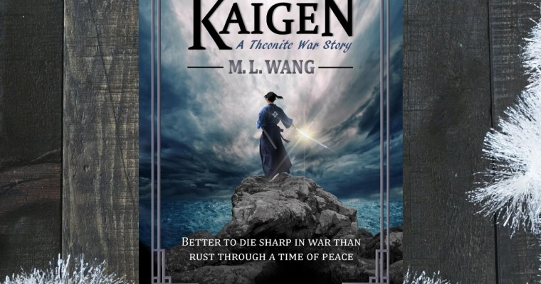 Sword of Kaigen –  M.L. Wang