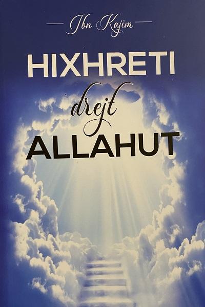 Hixhreti drejt Allahut