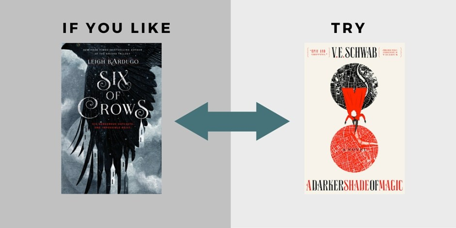 if you like six of crows