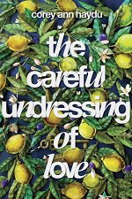 the-careful-undressing-of-love
