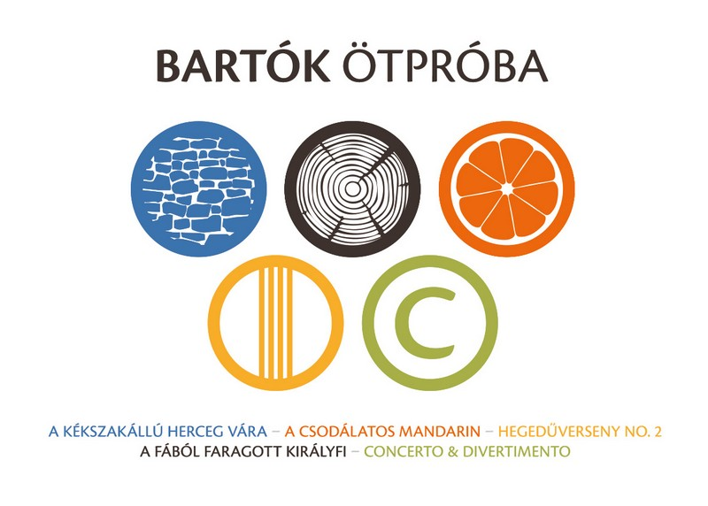 Az I love Bartók sorozathoz társul a Pannon Filharmonikusok Bartók Ötpróba című projektje is.