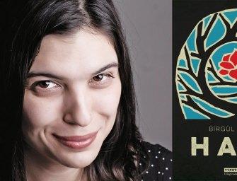 Mit élt át Birgül Oğuz, ami még az apja halálánál is borzalmasabb? – interjú a politikailag érzékeny török írónővel