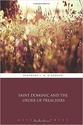 Book Cover: St. Dominic & the Order of Preachers
