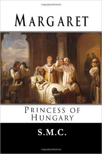 Book Cover: Margaret, Princess of Hungary