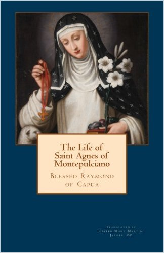 Book Cover: Life of Saint Agnes of Montepulciano