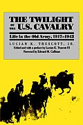 Twilight of the U.S. Cavalry