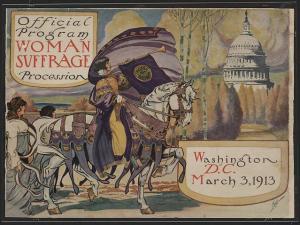 Official program - Woman suffrage procession, Washington, D.C. March 3, 1913 / Dale.