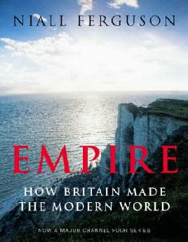 Cover of Empire: How Britain made the modern world