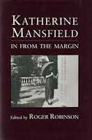 Katherine Mansfield: In from the margin