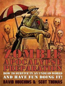 Cover of Zombie apocalypse preparation