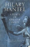 Cover of A place of greater safety