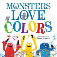Cover of Monsters love colours