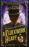 Cover: A Clockwork Heart by L Schwatrz