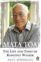Cover of Mata Toa: The life and times of Ranginui Walker