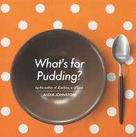 Cover of What's for Pudding?