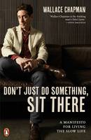Cover of Don't just do something, sit there