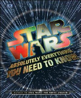 Cover of Star Wars absolutely everything you need to know