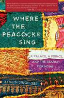 Cover of Where the Peacocks Sing