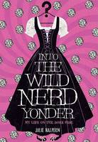 Cover: Into the Wild Nerd Yonder