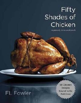 Cover of Fifty shades of chicken