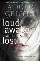 Cover of Loud Awake and Lost