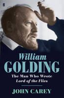 cover of William Golding the man who wrote Lord of the Flies