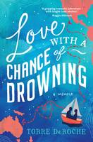 Cover: Love with a Chance of Drowning