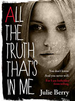 Cover of All The Truth That's in Me