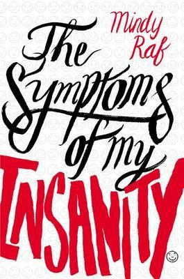 Cover: The Symptoms of My Insanity
