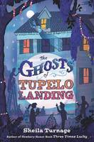 Cover of The Ghosts of Tupelo Landing