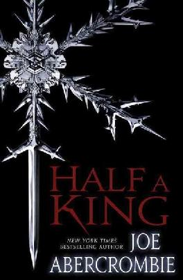 Cover of Joe Abercrombie's Half a King