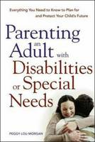 Cover of Parenting an adult with disabilities or special needs