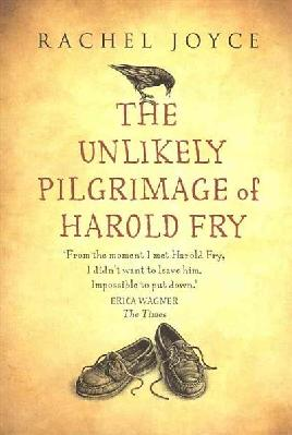 Cover: The Unlikely Pilgrimage of Harold Fry
