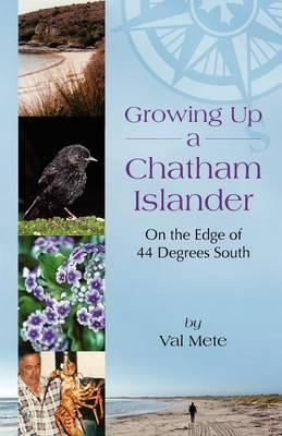 Cover: Growing Up a Chatam Islander